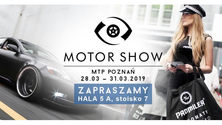 Zaproszenie od PROMILER na stoisko targowe podczas Motor Show 2019
